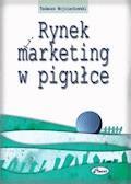 Rynek i marketing w pigułce - Tadeusz Wojciechowski - ebook
