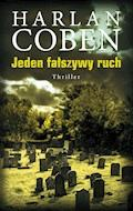 Jeden fałszywy ruch - Harlan Coben - ebook