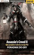 Assassin's Creed II - PS3 - poradnik do gry - Szymon Liebert - ebook