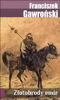 Złotobrody Emir - Franciszek Gawroński - ebook