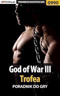 "God of War III - trofea - poradnik do gry - Łukasz ""Crash"" Kendryna - ebook"