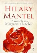 Zamach na Margaret Thatcher - Hilary Mantel - ebook + audiobook