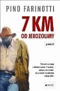 7 km od Jerozolimy - Pino Farinotti - ebook