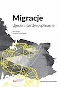 Migracje. Ujęcie interdyscyplinarne - Tomasz Domański - ebook