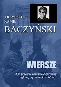Wiersze Krzysztof Kamil Baczyński Ebook Legimi Online