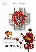 """""""Jastrząb"""" kontra UB - Henryk Pająk - ebook"""