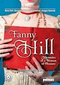 Fanny Hill Memoirs of a Woman of Pleasure. Wspomnienia kurtyzany w wersji do nauki angielskiego - John Cleland, Marta Fihel, Marcin Jażyński - ebook