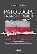 Patologia transformacji - Witold Kieżun - ebook