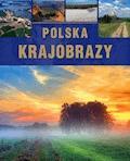 Polska. Krajobrazy - Sławomir Kobojek - ebook