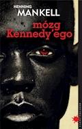 Mózg Kennedy'ego - Henning Mankell - ebook + audiobook