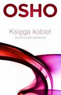 Księga kobiet. Duchowa siła kobiecości - Osho - ebook