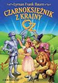 Czarnoksiężnik z krainy Oz - Lyman Frank Baum - ebook