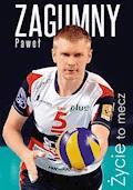 Życie to mecz - Paweł Zagumny - ebook