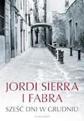 Sześć dni w grudniu - Jordi Sierra i Fabra - ebook
