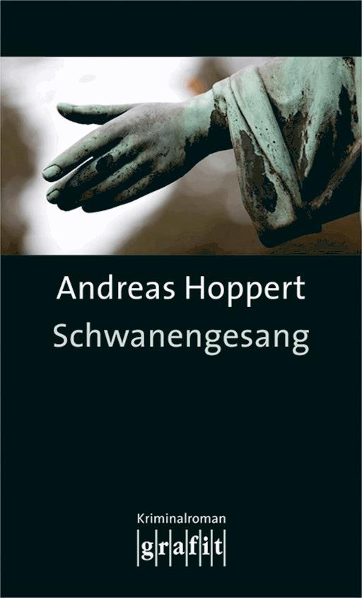 Schwanengesang Andreas Hoppert Ebook Legimi Online