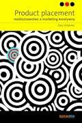 Product placement. Medioznawstwo a marketing kreatywny - Ewa Urbaniec - ebook