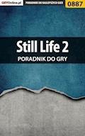 Still Life 2 - poradnik do gry - Terrag - ebook