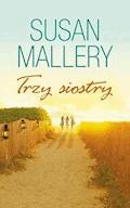 Trzy Siostry - Susan Mallery - ebook