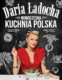 Nowoczesna Kuchnia Polska Daria ładocha Ebook Legimi