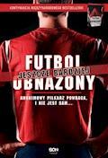 Futbol jeszcze bardziej obnażony - Anonimowy Piłkarz - ebook