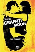 Graffiti Moon - Cath Crowley - ebook