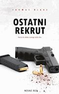 Ostatni rekrut - Thomas Blake - ebook