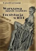 Warszawa — miasto grzechu: Prostytucja w II RP - Paweł Rzewuski - ebook + audiobook