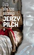 Zuza albo czas oddalenia - Jerzy Pilch - ebook + audiobook