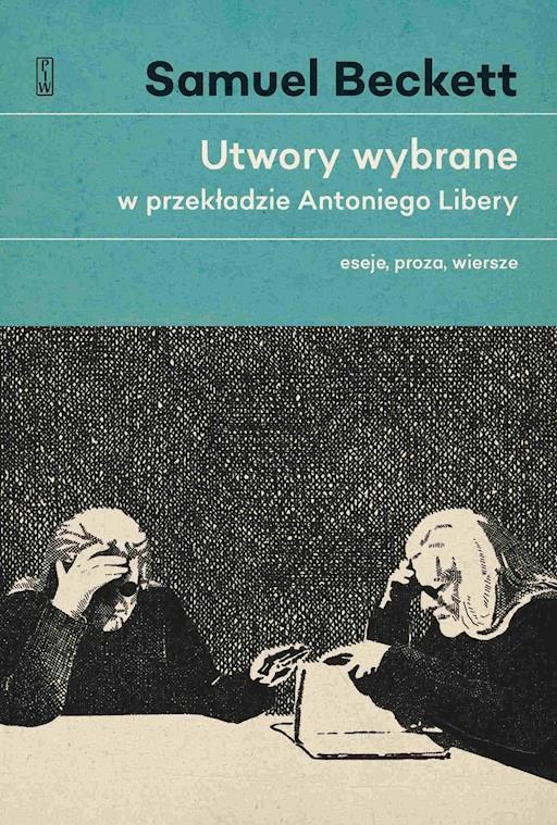 Utwory Wybrane W Przekładzie Antoniego Libery Eseje Proza
