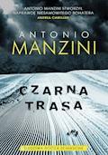 Czarna trasa - Antonio Manzini - ebook