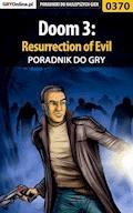 Doom 3: Resurrection of Evil - poradnik do gry - Krystian Smoszna - ebook