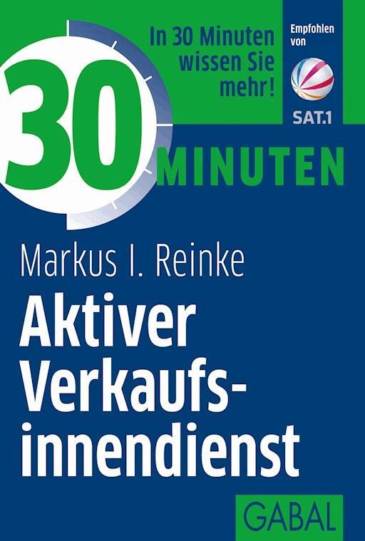 30 Minuten Neukunden Gewinnung Markus I Reinke Ebook