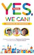 Yes, We Can! Powołani by świadczyć - Zbigniew Kaliszuk - ebook