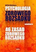 Psychologia i 46 zasad zdrowego rozsądku - Witold Wójtowicz - audiobook