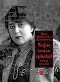Wojnę szatan spłodził. Zapiski 1939–1945 - Maria Pawlikowska-Jasnorzewska, Rafał Podraza - ebook