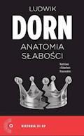 Anatomia słabości - Ludwik Dorn, Robert Krasowski - ebook