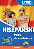 Hiszpański. Kurs dla początkujących - Julia Możdżyńska, Małgorzata Szczepanik, Justyna Jannasz - audiobook
