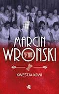 Kwestja krwi - Marcin Wroński - ebook + audiobook