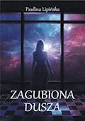 Zagubiona dusza - Paulina Lipińska - ebook