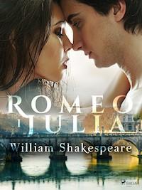 Romeo i Julia - William Shakespeare - ebook - Legimi online