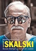 Profesor Skalski - Katarzyna Kojzar - ebook