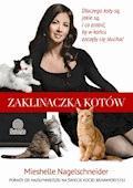 Zaklinaczka kotów - Mieshelle Negelschneider - ebook