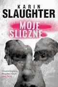 Moje śliczne - Karin Slaughter - ebook