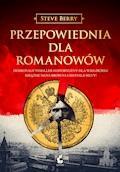 Przepowiednia dla Romanowów - Steve Berry - ebook