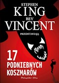 17 podniebnych koszmarów - Stephen King, Bev Vincent - ebook + audiobook
