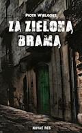 Za zieloną bramą - Piotr Wielgosz - ebook
