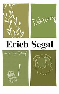 Doktorzy Erich Segal Ebook Legimi Online