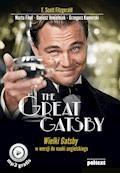 The Great Gatsby. Wielki Gatsby w wersji do nauki angielskiego - Francis Scott Fitzgerald, Marta Fihel, Dariusz Jemielniak - ebook