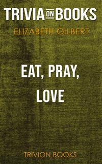 Elizabeth Gilbert Eat Pray Love Epub