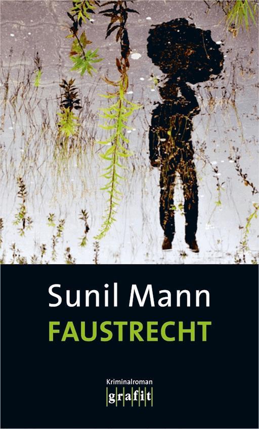 Faustrecht Sunil Mann Ebook Legimi Online